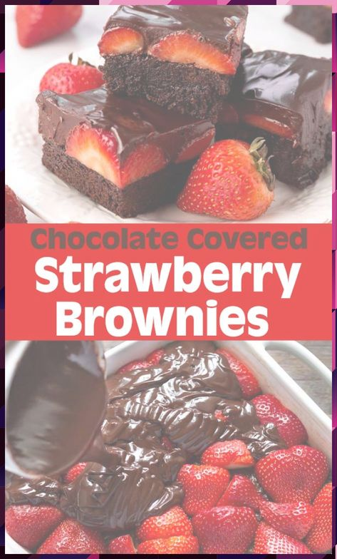 Chocolate Covered Strawberry Brownies #Brownies #Chocolate #Covered #Strawberry