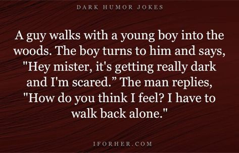 40 Best Dark Humor Jokes For Those Who Enjoy Twisted Laughs