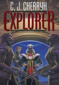 C J Cherryh Explorer Foreigner Universe Second Foreigner