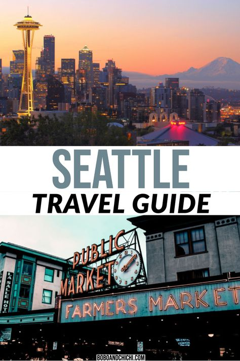 What to do in Seattle for a First Time Visitor