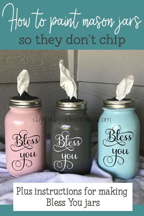 How to paint mason jars so they don't chip jar Crafts DIY Bless You Mason Jar Tissue Dispenser — Day to Day Adventures Mason Jar Projects, Mason Jar Crafts, Crafts With Jars, Pickle Jar Crafts, Diy Home Decor Projects, Diy Projects To Try, Recycling Projects, Pot Mason Diy, Pots Mason