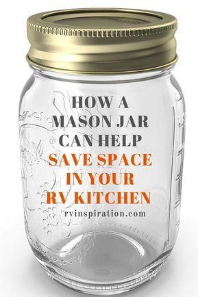 Save Space In Your Rv Kitchen With A Mason Jar Mason Jars Camper Storage Jar