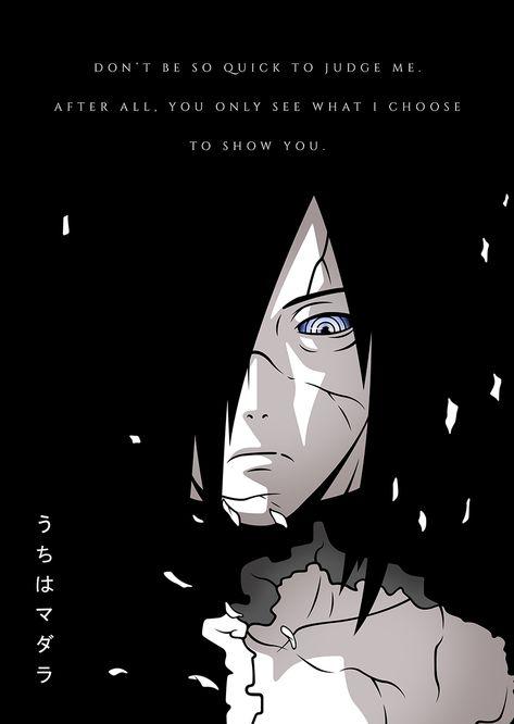 Best Anime Quotes Uchiha Madara Don't Judge Me Naruto Shippuden