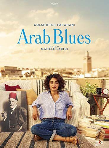 Arab Blues 2019 Blues Movies Good Movies