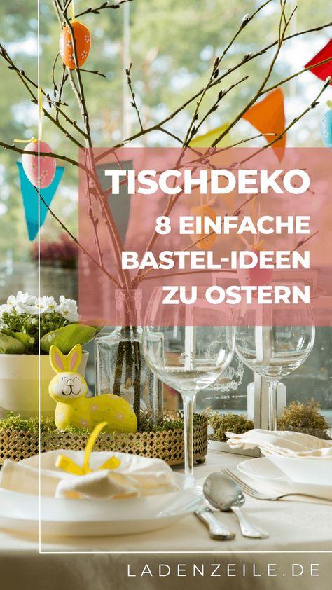 8 leichte Bastelideen zu Ostern – Gestalte Deko für Tisch, Tablett und Fensterbank