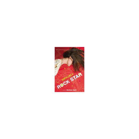 Sorta Like a Rock Star - by Matthew Quick (Paperback)