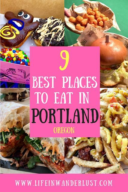 9 Best Places To Eat In Portland Portland Food Guide Life In Wanderlust In 2020 Portland Food Portland Oregon Food Food Guide