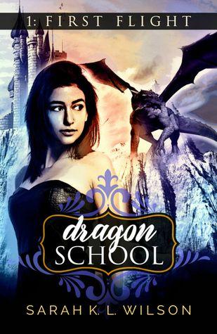 Dragon School First Flight By Sarah K L Wilson Fantasy Books Dragon Sky People