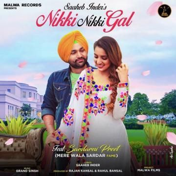 Saaheb Inder Come Back With His Brand New Mp3 Song Nikki Nikki Gal Mp3 Song New Song Download Songs