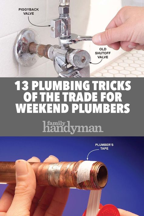 13 Plumbing Tricks of the Trade for Weekend Plumbers