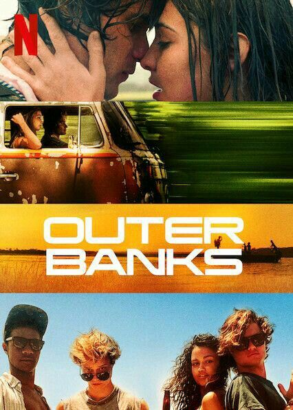 Is Outer Banks On Netflix In Australia Where To Watch The Series New On Netflix Australia New Zealand