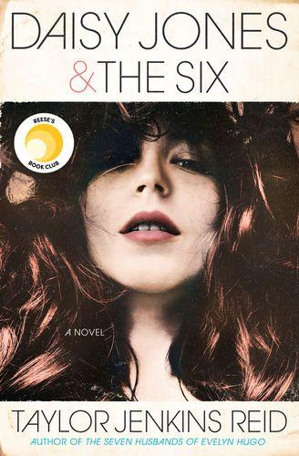 Read & download Daisy Jones & The Six By Taylor Jenkins Reid