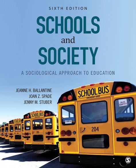 Schools and Society - 6th Edition (eBook Rental)