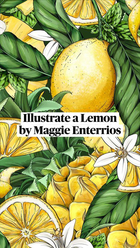 How-to, Botanical Illustration -- Illustrate a Lemonby Maggie Enterrios