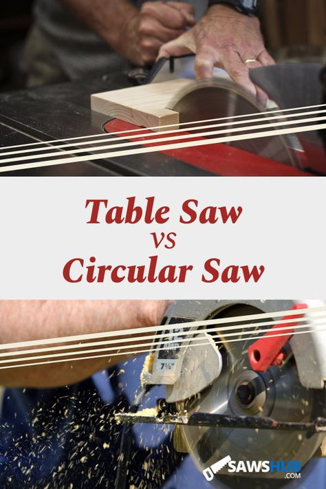 Learn about the similarities and differences in the table saw and circular saw, and see which saw is best for your next DIY project at home. #sawshub#DIY #project #woodworking #saw #tablesaw #circularsaw