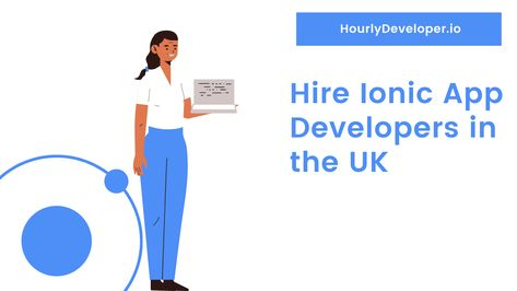 Hire Ionic App Developers in the UK