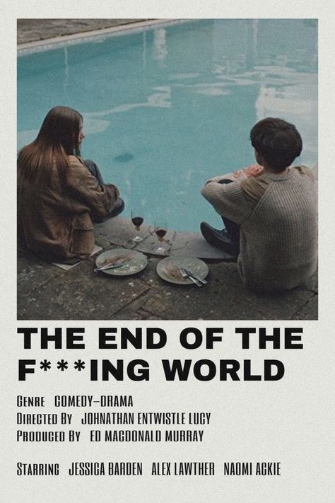 The End Of The F***ing World By scarlettbullivant