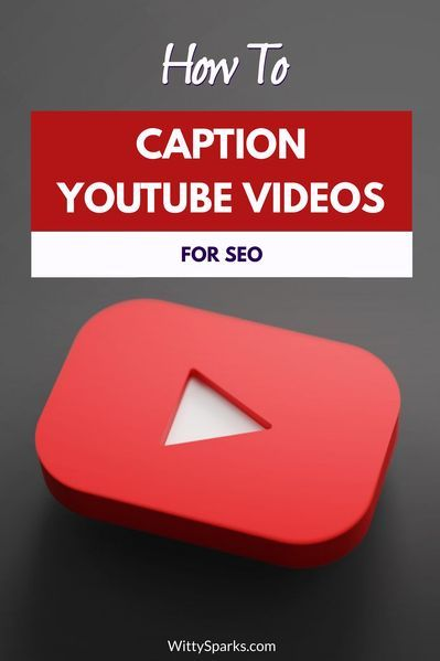 How to Caption YouTube Videos to help with your SEO