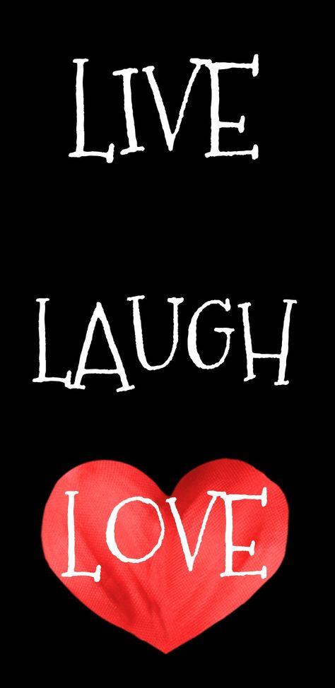 Happy Birthday Live Laugh Love