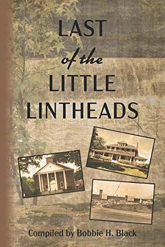 Last Of The Little Lintheads A Mill Village Childhood By Bobbie Howard Black Book Nerd Online Reading In 2020 Life In The 1950s Childhood Book Nerd