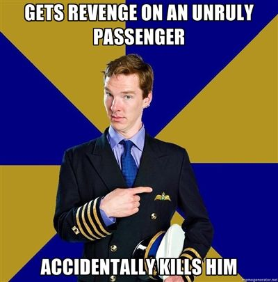 "Nailed it! ""Flame's out."" --- Cabin Pressure"