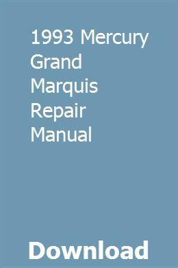 1993 Mercury Grand Marquis Repair Manual Repair Manuals Grand Marquis Owners Manuals
