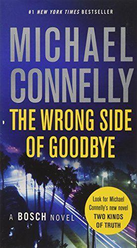 The Wrong Side Of Goodbye A Harry Bosch Novel Pdf Books Pdf
