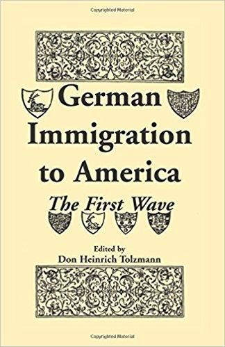 German Immigration to America: The First Wave | Family tree projects