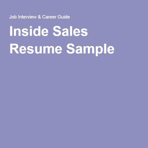 Inside Sales Resume Sample Resume Pinterest Resume objective - inside sales resume example