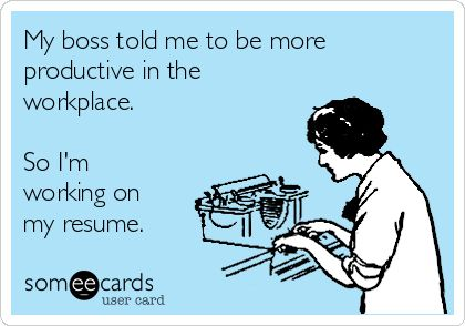 My boss told me to be more productive in the workplace So I\u0027m