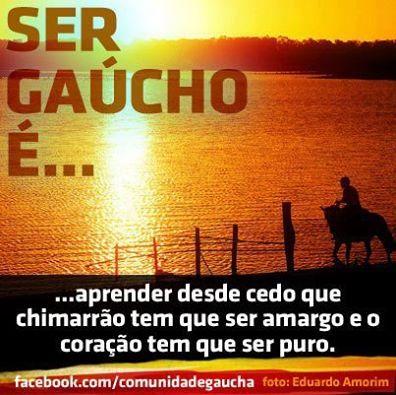 Rs Gaucho Frase Ser Gaucho E Aprender Desde Cedo Com Imagens