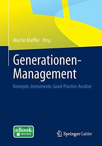 Ebooks Generationenmanagement Konzepte Instrumente Goodpracticeanstze Pdf Free Download Read Books Online Gener In 2020 Books To Read Online Books To Read Audio Books