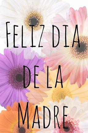 Feliz Día De La Madre 2020 Imágenes Frases Y Tarjetas Para Dedicar A Mamá Fraseshoy Org Feliz Día De La Madre Feliz Día De La Mujer Feliz Día