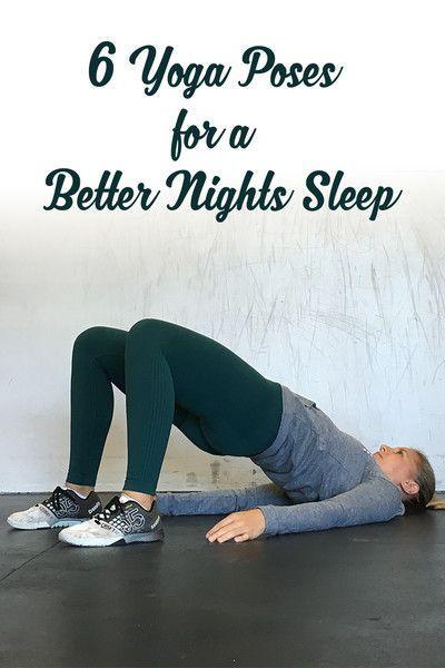 6 Yoga Poses For A Better Night S Sleep Bodybuilding Com Yoga Poses Yoga Poses
