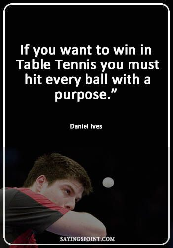 Table Tennis Quotes Tennis Quotes Table Tennis Game Day Quotes