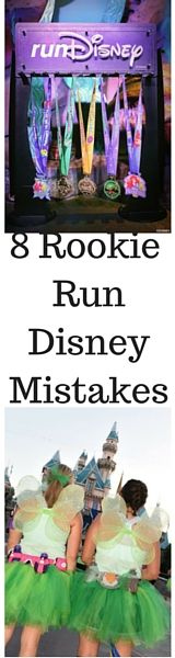 8 Rookie Run Disney Mistakes and How to Avoid them.
