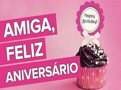 Mensagem De Aniversario Para Amiga Em Texto Com Imagens Feliz