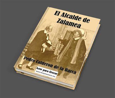 El Alcalde De Zalamea Calderon De La Barca Alcalde Calderón Libros Gratis