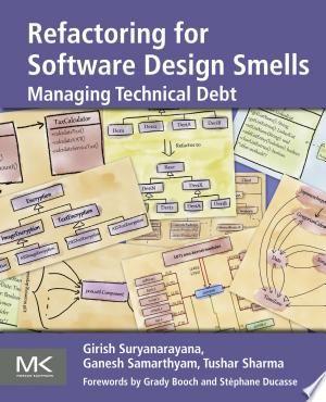 Refactoring For Software Design Smells Pdf Download In 2020 Technical Debt Software Design Software