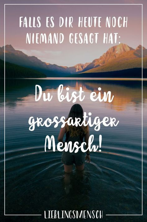 If no one told you today, you're a big ...- Falls es dir heute noch niemand gesagt hat: Du bist ein großartiger Mensch  Visual Statements®️️️️ If no one told you today, you're a great person! Sayings / Quotes / Quotes / Favorite People / Friendship / Relationship / Love / Family / Profound / Funny / Beautiful / Thinking   -#bohemianHome #Homedesng #Homehacks #Homeonabudget #Homeremodeling