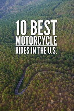 10 Best Motorcycle Rides In The US