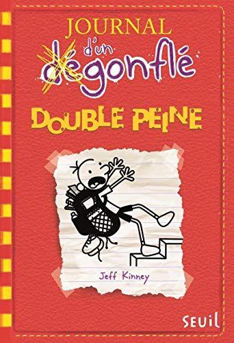 Telecharger Journal D Un Degonfle Tome 11 Double Peine 11 Pdf Epub Par Jeff Kinney Bibliotheque De Livres Jeff Kinney Telechargement Livre Jeunesse