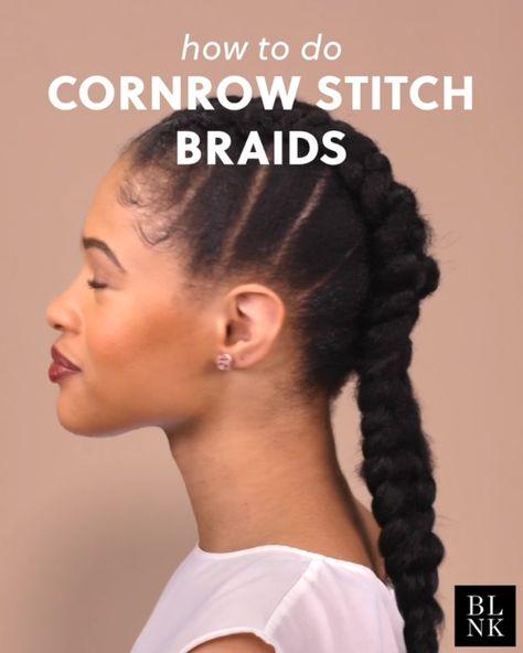 How to Do Cornrow Stitch Braids #blinkbeauty #hairtutorial #cornrowstitch #braids #braidtutorial