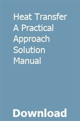Heat Transfer A Practical Approach Solution Manual Frankenstein Study Guide Study Guide Solutions