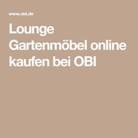 Lounge Gartenmöbel Online Kaufen Bei Obi Lounge