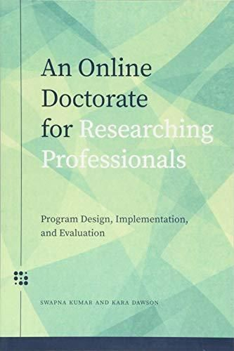 Pdf Download An Online Doctorate For Researching Professionals