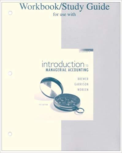 Solution Manual For Title Introduction To Managerial Accounting 4th Fourth Edition Edition Author S Ray H Ga Managerial Accounting Workbook Test Bank