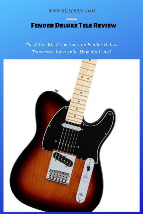 Fender Deluxe Nashville Telecaster Review 2020 Fender Deluxe Telecaster Guitar Reviews