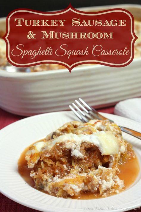Turkey Sausage & Mushroom Spaghetti Squash Casserole