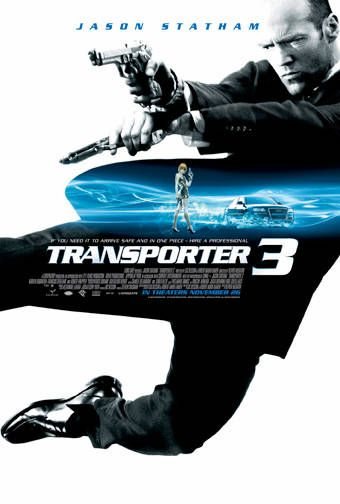 Jason Statham movie poster - Transporter 3 my favorite movie of his!